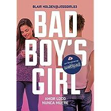 Amor loco nunca muere (Bad Boy's Girl 3) (Ellas de Montena)