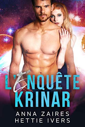 L'Enquête Krinar: Les Chroniques Krinar, Roman