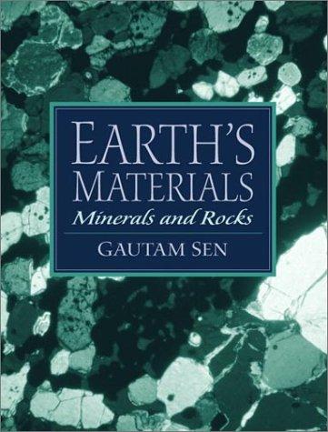 Earth's Materials, Minerals, Rocks