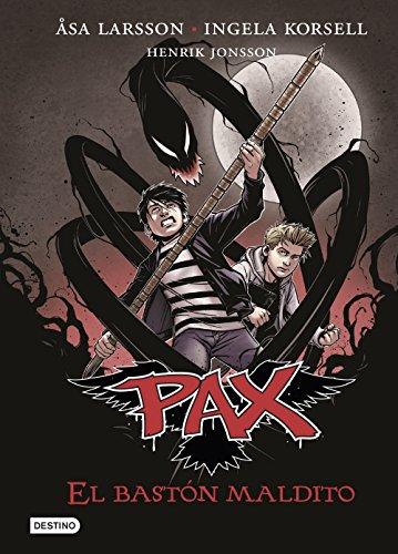 El bastón maldito: Pax 1 por Åsa Larsson