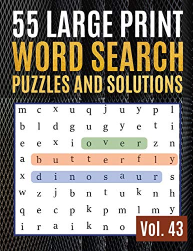 55 Large Print Word Search Puzzles and Solutions: Activity Book for Adults and kids Wordsearch Easy Magic Quiz Books Game for Adults | Large Print (Find Words for Adults & Seniors, Band 43)