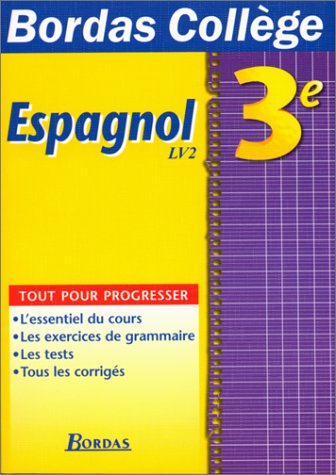 B. COLL. ESPAGNOL 3E LV2 (Ancienne Edition)