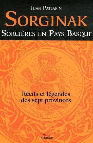 Sorcières et Sorcellerie au Pays Basque par Collectif