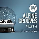 Alpine Grooves Vol. 6 (Kristallhütte)