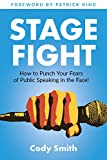 #4: Stage Fight: How to Punch Your Fears of Public Speaking in the Face!