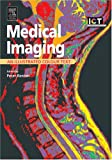 Medical Imaging: An Illustrated Colour Text, 1e