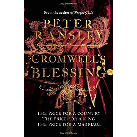Cromwell's Blessing (Tom Neave Trilogy 2)