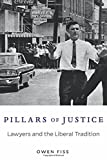 Pillars of Justice – Lawyers and the Liberal Tradition