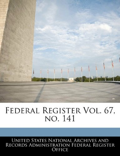 Federal Register Vol. 67, no. 141