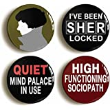 4 x SHERLOCK HOLMES BADGE BUTTON PINS (Size is 1inch/25mm diameter) BENEDICT CUMBERBATCH