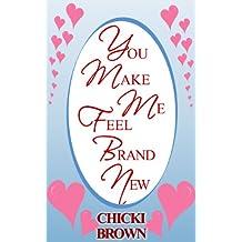 You Make Me Feel Brand New (English Edition)