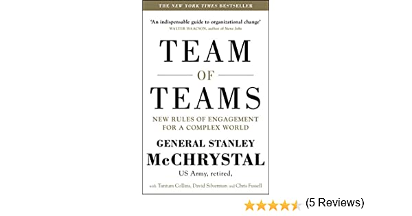 Amazon fr - Team of Teams: New Rules of Engagement for a
