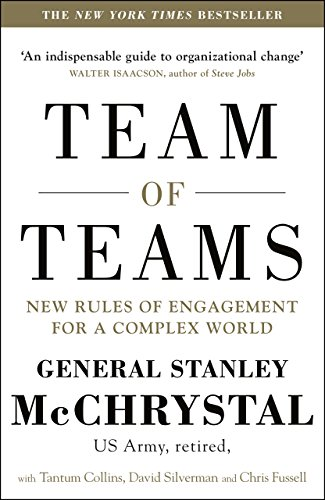 Team Of Teams. New Rules Of Engagement In A Complex World por Stanley Mchrystal