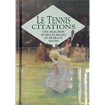 Le tennis. Citations