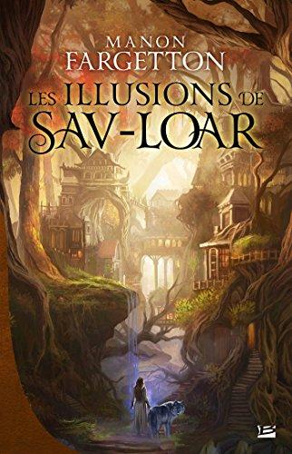 """<a href=""""/node/179962"""">Les illusions de Sav-Loar</a>"""