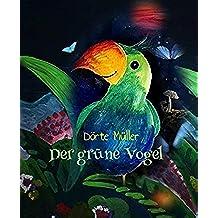 Der grüne Vogel (German Edition)