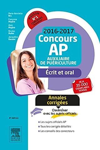 Alain Nicolas - Concours Auxiliaire de puériculture 2016-2017 Annales corrigées: