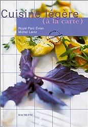 Cuisine légère (à la carte)