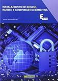 Instalaciones de sonido, imagen y seguridad electrónica (MARCOMBO FORMACIÓN)