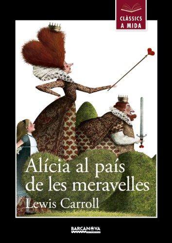 Alícia al país de les meravelles (Llibres Infantils I Juvenils - Clàssics A Mida)