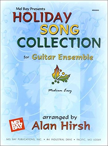 Holiday Song Collection for Guitar Ensemble: Medium Easy - Guitar Ultimate Easy Collection