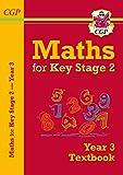New KS2 Maths Textbook - Year 3 (CGP KS2 Maths)