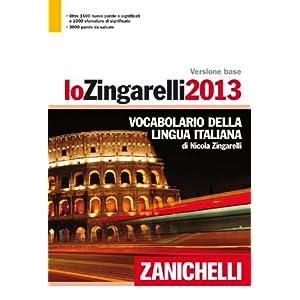 Lo Zingarelli 2013. Versione base. Vocabolario del