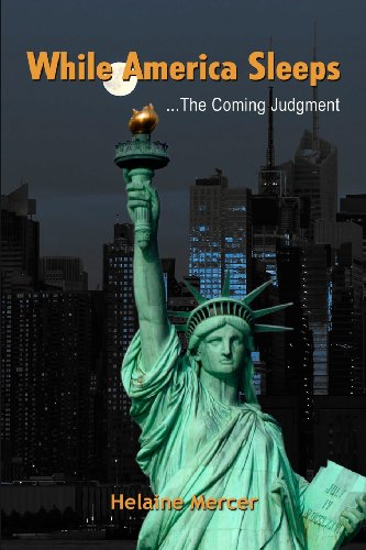 While America Sleeps...the Coming Judgment