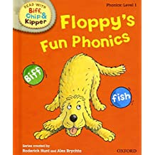 Oxford Reading Tree Read With Biff, Chip, and Kipper: Phonics: Level 1: Floppy's Fun Phonics