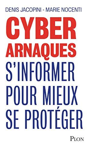 Cyberarnaques par Denis JACOPINI