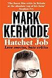 Hatchet Job: Love Movies, Hate Critics