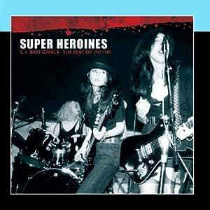 L.A. Riot Grrrls - The Best Of 1982-1985