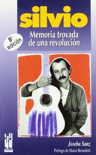 SILVIO: Memoria trovada de una revolución (RABEL) por JOSEBA SANZ