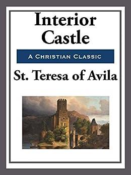 Interior Castle (Start Publishing) (English Edition) par [St. Teresa of Avila]
