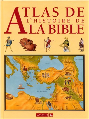 Descargar Libro ATLAS DE L'HISTOIRE DE LA BIBLE de Mark Hunter