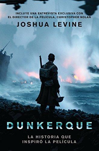Descargar Libro Dunkerque de Joshua Levine