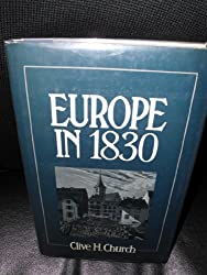 Europe In 1830. Revolution And Political Change
