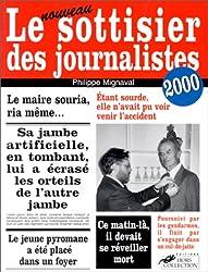 LE SOTTISIER DES JOURNALISTES. Edition 2000