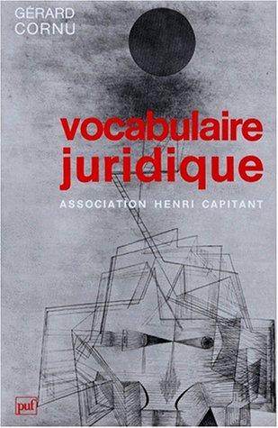 Vocabulaire juridique par Gérard Cornu