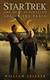 Star Trek: The Next Generation: Losing the Peace