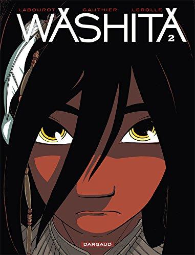 Washita - tome 2 - Washita T2