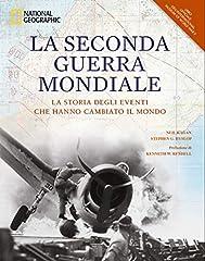 Idea Regalo - La seconda guerra mondiale. La storia degli eventi che hanno cambiato il mondo. Ediz. illustrata