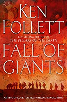 Fall of Giants (The Century Trilogy Book 1) by [Follett, Ken]