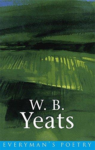 W. B. Yeats: Everyman Poetry por W.B. Yeats