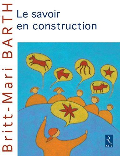 Le savoir en construction