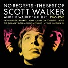 No Regrets: The Best Of Scott Walker & The Walker Brothers [Import allemand]