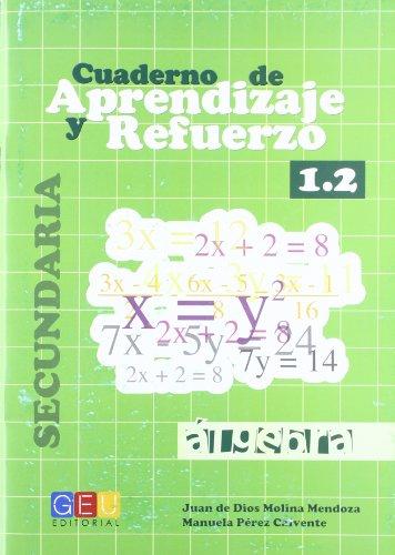 Cuaderno de aprendizaje y refuerzo 1.2 por Juan de Diós Molina