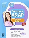 Concours AS/AP - Epreuves écrites - Le tout-en-un: Avec livret d'entraînement