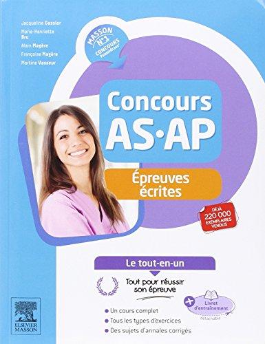 Concours AS/AP - Epreuves écrites - Le tout-en-un: Avec livret d'entraînement par Jacqueline Gassier