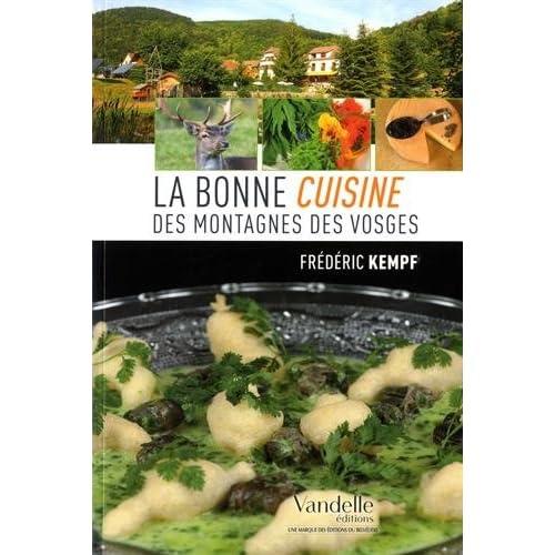 La bonne cuisine des montagnes des Vosges